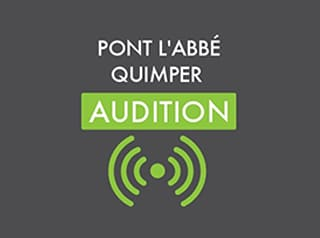 Quimper Audition – Pont L'Abbé Audition